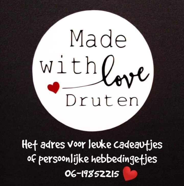 Made With Love Druten